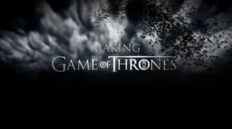 Making Game of Thrones