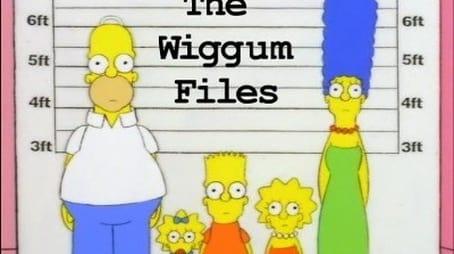 The Wiggum Files