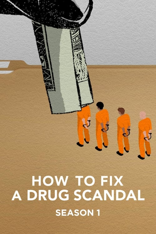 Cover of the Season 1 of How to Fix a Drug Scandal