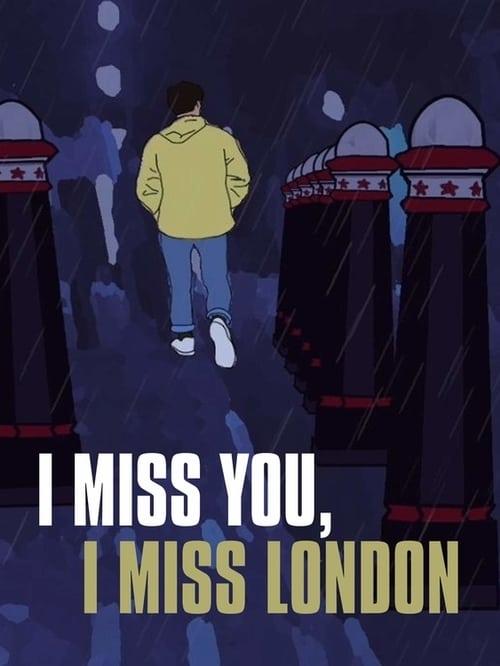 I Miss You, I Miss London