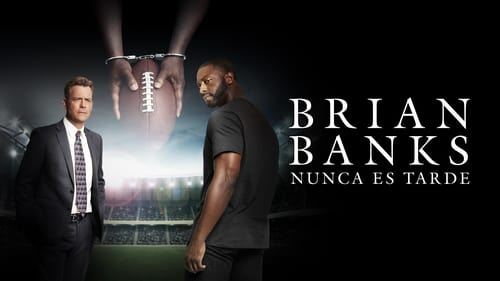 Brian Banks (2019) Watch Full Movie Streaming Online