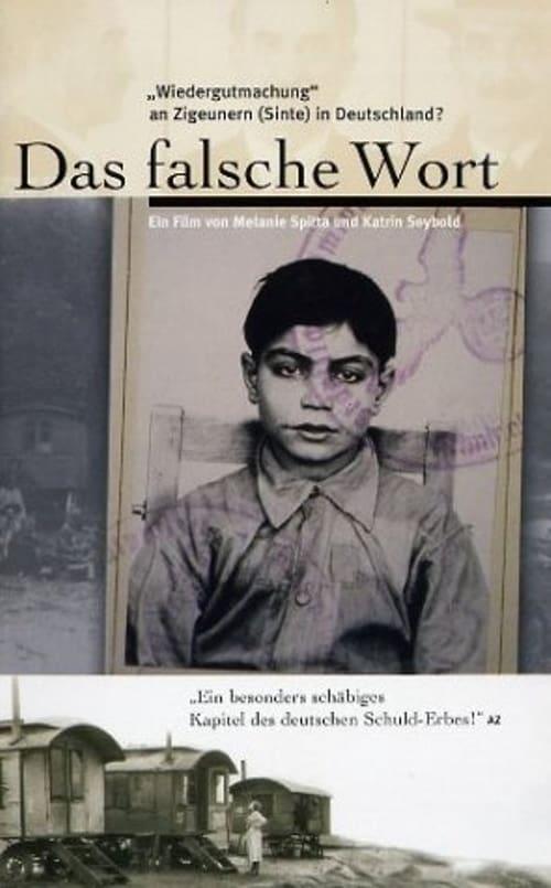 Das falsche Wort. Wiedergutmachung an Zigeunern (Sinte) in Deutschland?