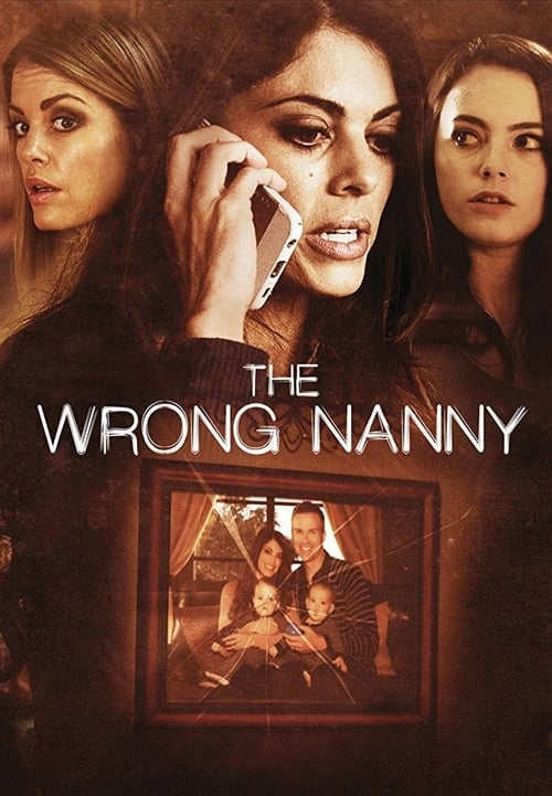 watch The Wrong Nanny full movie online stream free HD
