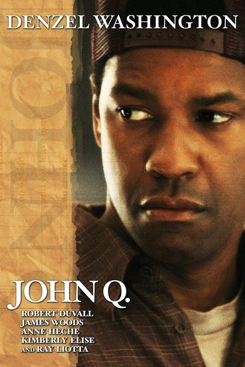 John Q - Srdce pre syna