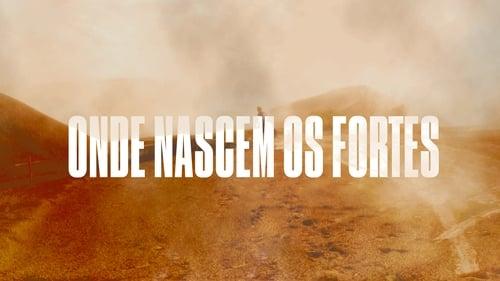 Assistir Onde Nascem os Fortes S01E21 – 1×21 – Nacional