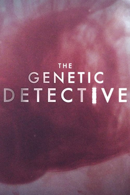 Watch The Genetic Detective Online