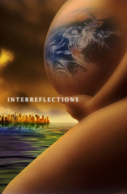 Watch InterReflections Online
