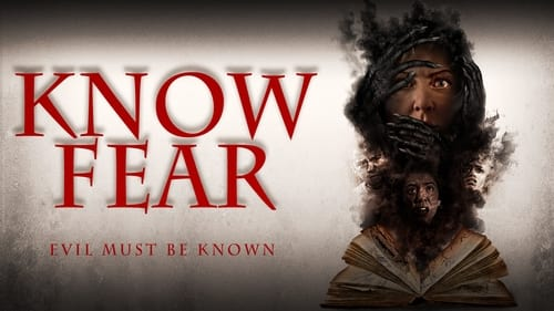 Know Fear (2021) Watch Full Movie Streaming Online