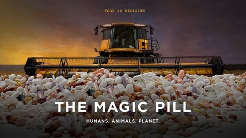 The Magic Pill (2017) Watch Full Movie Streaming Online