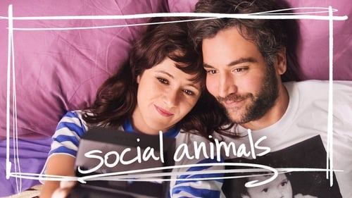 Social Animals (2018) Watch Full Movie Streaming Online