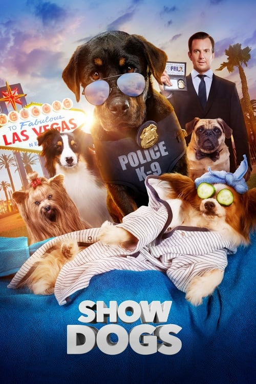 Show Dogs (2018) Watch Full Movie Streaming Online