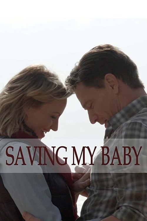 watch Saving My Baby full movie online stream free HD