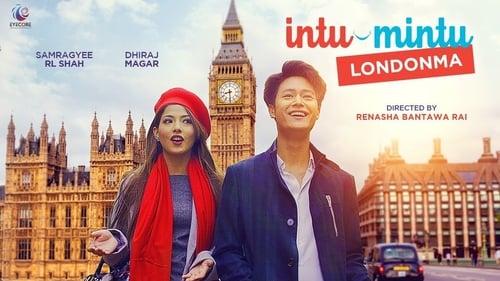 Intu Mintu Londonma (2018) Watch Full Movie Streaming Online