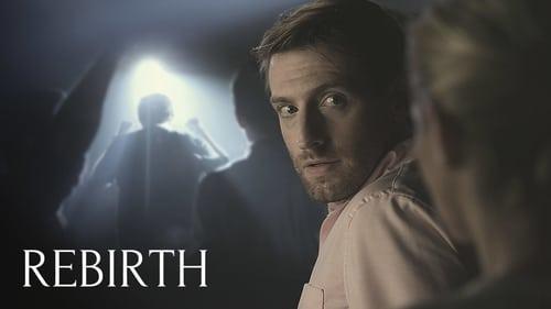 Rebirth (2016) Watch Full Movie Streaming Online