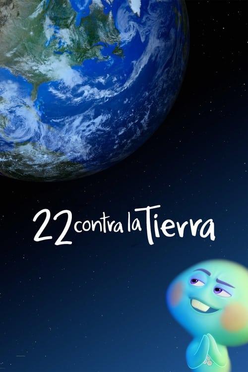 22 contra la Tierra (2021) Repelisplus Ver Ahora Películas Online Gratis Completas en Español y Latino HD