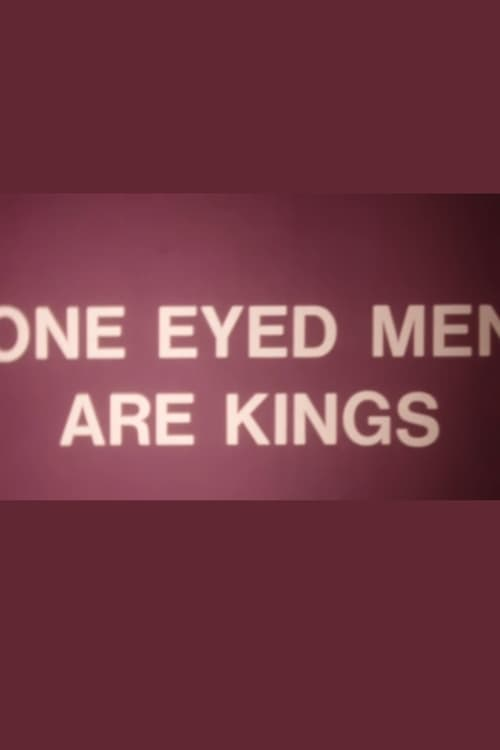 One-Eyed Men Are Kings