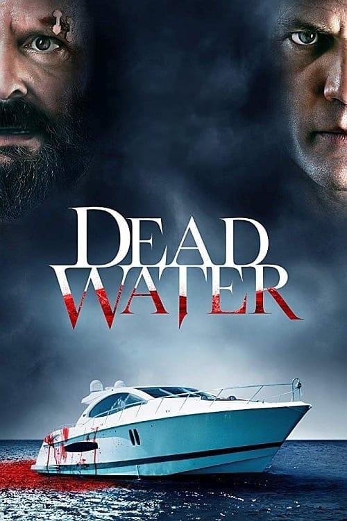 watch Dead Water full movie online stream free HD