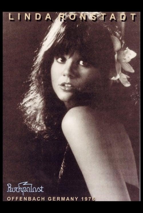 Linda Ronstatdt: Live in Germany 1976