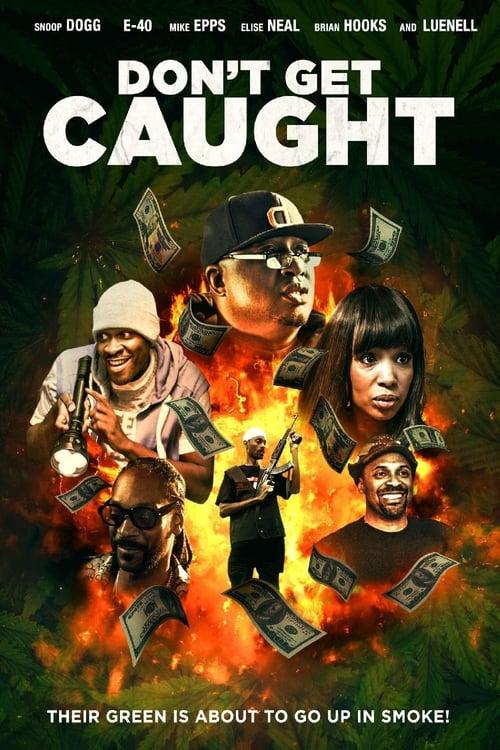 watch Don't Get Caught full movie online stream free HD
