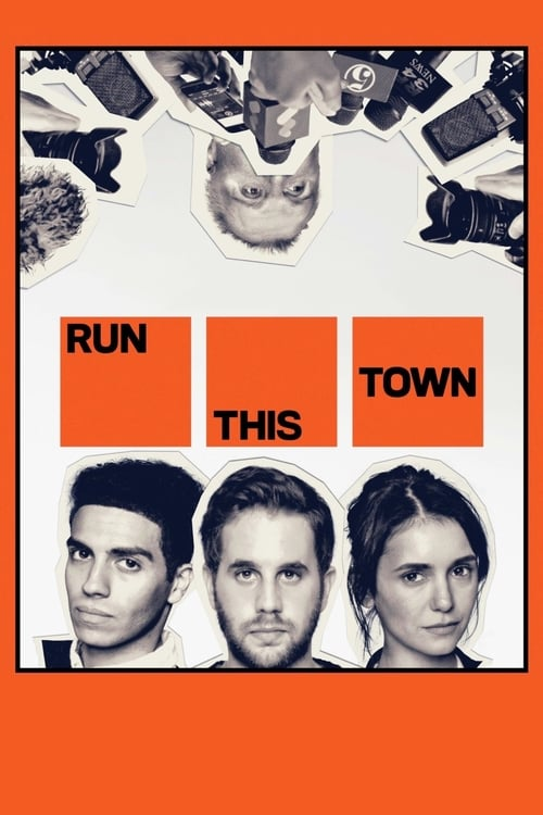 Watch Run This Town Online