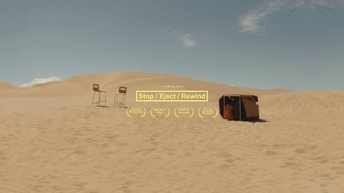 Stop/Eject/Rewind (2019) Watch Full Movie Streaming Online