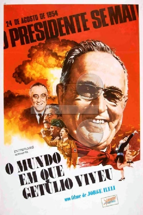 O Mundo em que Getúlio Viveu 1976