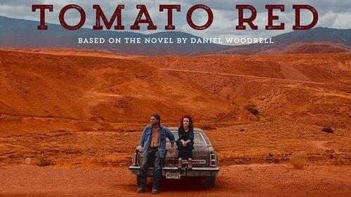 Watch Stream Tomato Red (2017) HD Movie