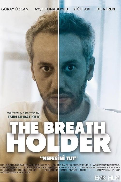 The Breath Holder