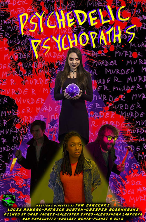watch Psychedelic Psychopaths full movie online stream free HD