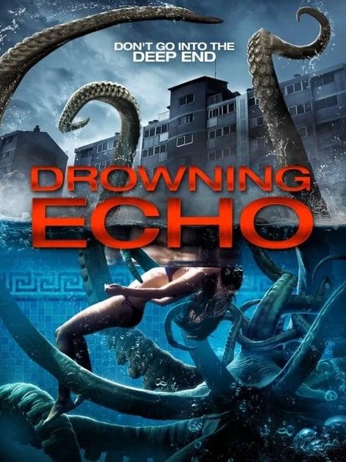watch Drowning Echo full movie online stream free HD