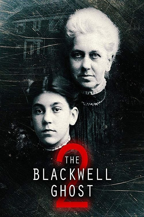 watch The Blackwell Ghost 2 full movie online stream free HD