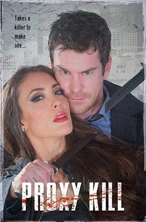 watch Proxy Kill full movie online stream free HD