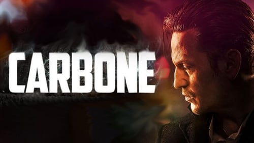 Carbone (2017) Watch Full Movie Streaming Online