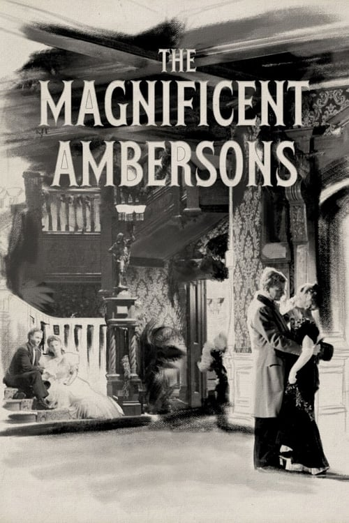The Magnificent Ambersons (1942) Watch Full Movie Streaming Online