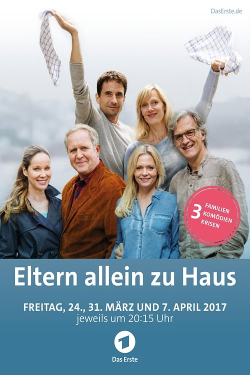 Eltern allein zu Haus: Die Schröders