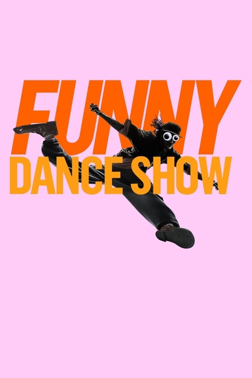 Watch The Funny Dance Show Online