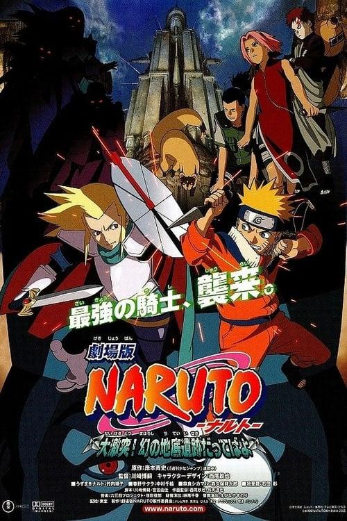 Naruto La Película: Las ruinas ilusorias en lo profundo de la tierra (2005) PelículA CompletA 1080p en LATINO espanol Latino