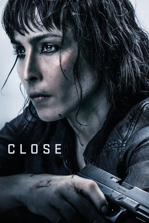 watch Close full movie online stream free HD