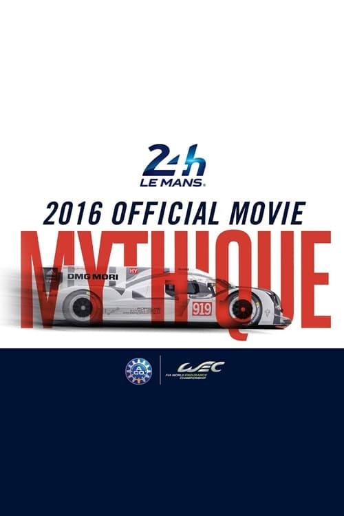 24 Heures du Mans - 2016 Official movie