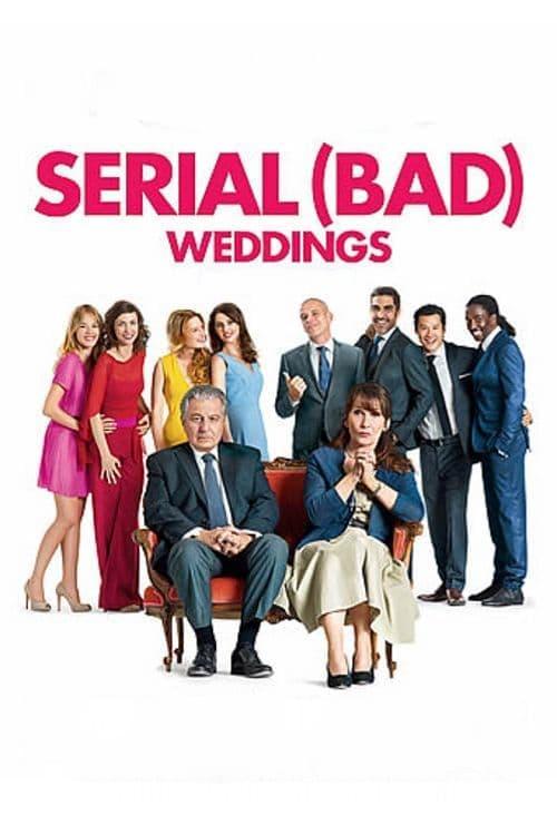 Serial (Bad) Weddings (2014) Teljes Film Magyarul Online HD