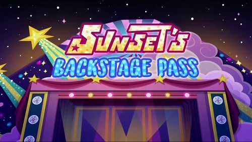 My Little Pony: Equestria Girls - Sunset's Backstage Pass (2019) Watch Full Movie Streaming Online