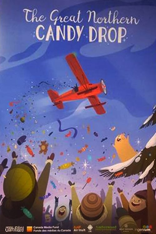 watch The Great Northern Candy Drop full movie online stream free HD