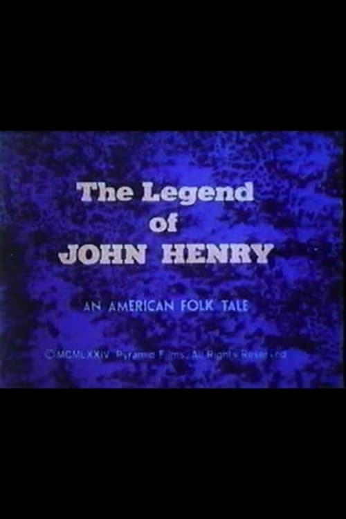 The Legend of John Henry