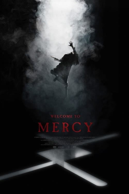 watch Welcome to Mercy full movie online stream free HD