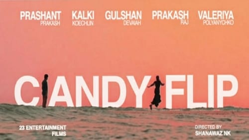 Candyflip (2019) Watch Full Movie Streaming Online