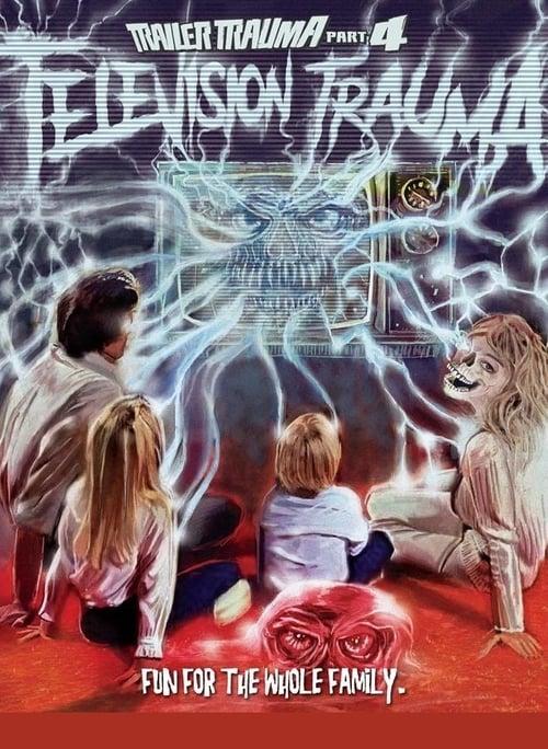 Trailer Trauma Part 4: Television Trauma