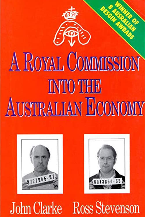 A Royal Commission Into The Australian Economy (1993) Poster