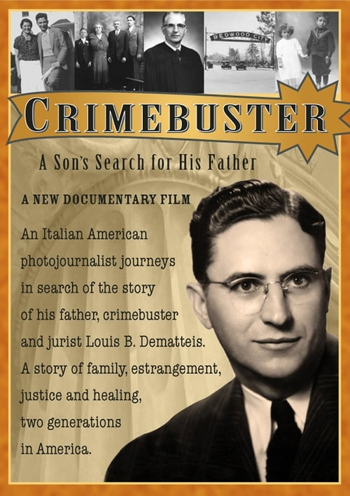 Crimebuster: A Son's Search for His Father