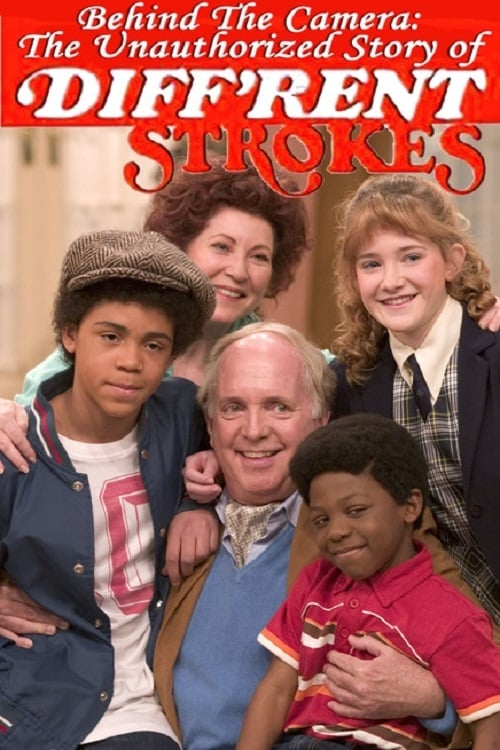 Behind the Camera: The Unauthorized Story of 'Diff'rent Strokes' (2006) Poster