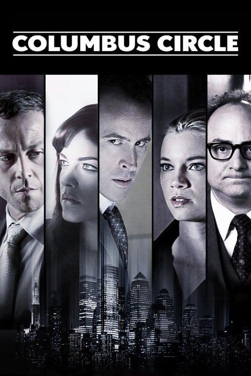 Columbus Circle (2012) Watch Full Movie Streaming Online